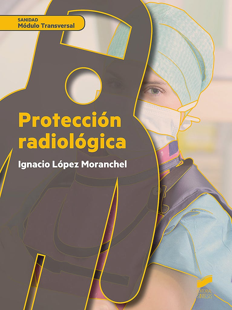 Portada del libro 9788490774953 Proteccion Radiologica (Modulo Transversal)