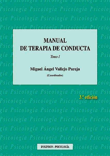 Portada del libro 9788490857571 Manual de Terapia de Conducta, Tomo 1