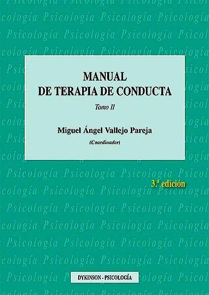 Portada del libro 9788490857588 Manual de Terapia de Conducta, Tomo 2