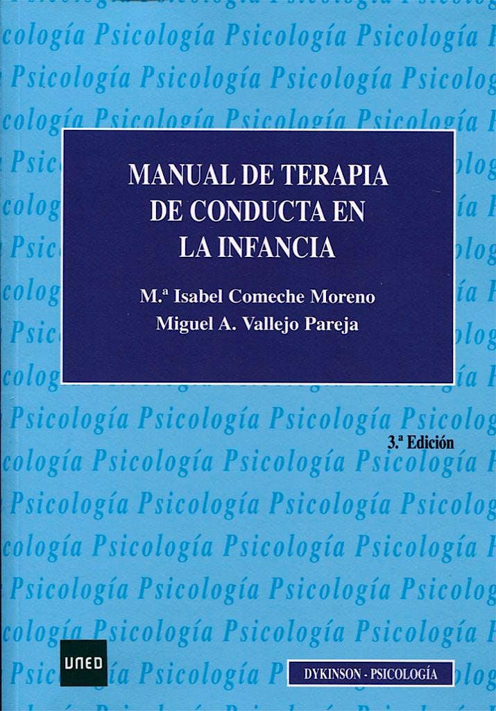 Portada del libro 9788490857601 Manual de Terapia de Conducta en la Infancia