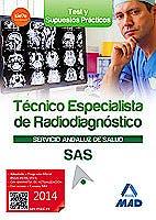 Portada del libro 9788490930496 Tecnico Especialista de Radiodiagnostico Servicio Andaluz de Salud (Sas). Test y Casos Practicos