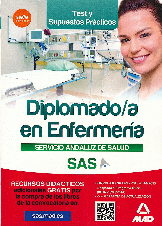 Portada del libro 9788490930502 Diplomado/a en Enfermería Servicio Andaluz de Salud (SAS). Test y Supuestos Prácticos