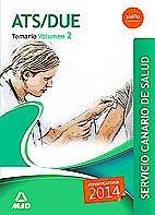Portada del libro 9788490931806 Ats/due Servicio Canario de Salud (Scs). Temario, Vol. 2