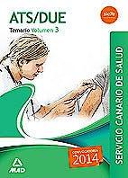 Portada del libro 9788490931813 Ats/due Servicio Canario de Salud (Scs). Temario, Vol. 3