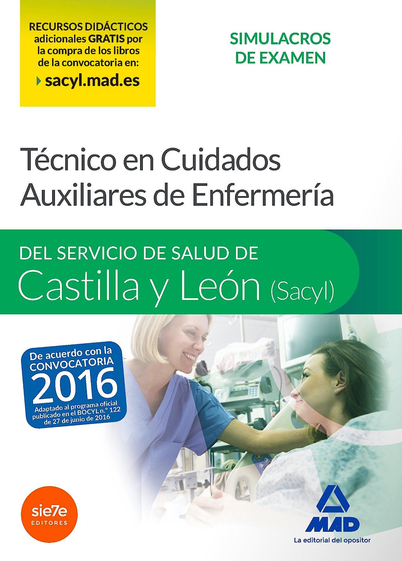 Portada del libro 9788490933572 Técnico en Cuidados Auxiliares de Enfermería del Servicio de Salud de Castilla y León (SACYL). Simulacros de Examen