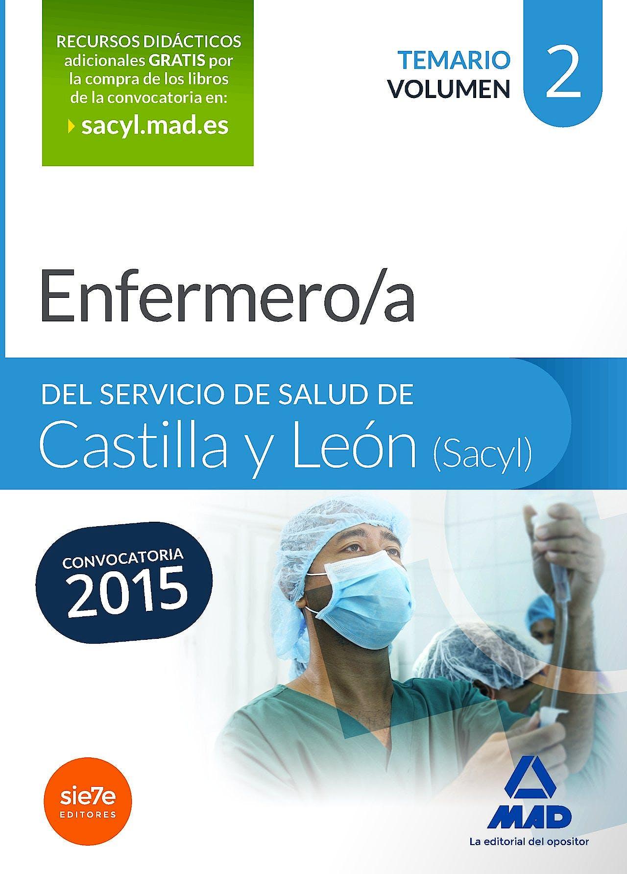 Portada del libro 9788490933657 Enfermero/a del Servicio de Salud de Castilla y Leon (Sacyl). Temario, Vol. 2