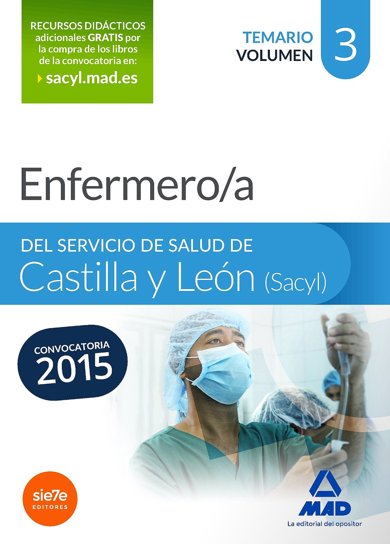 Portada del libro 9788490933664 Enfermero/a del Servicio de Salud de Castilla y Leon (Sacyl). Temario, Vol. 3