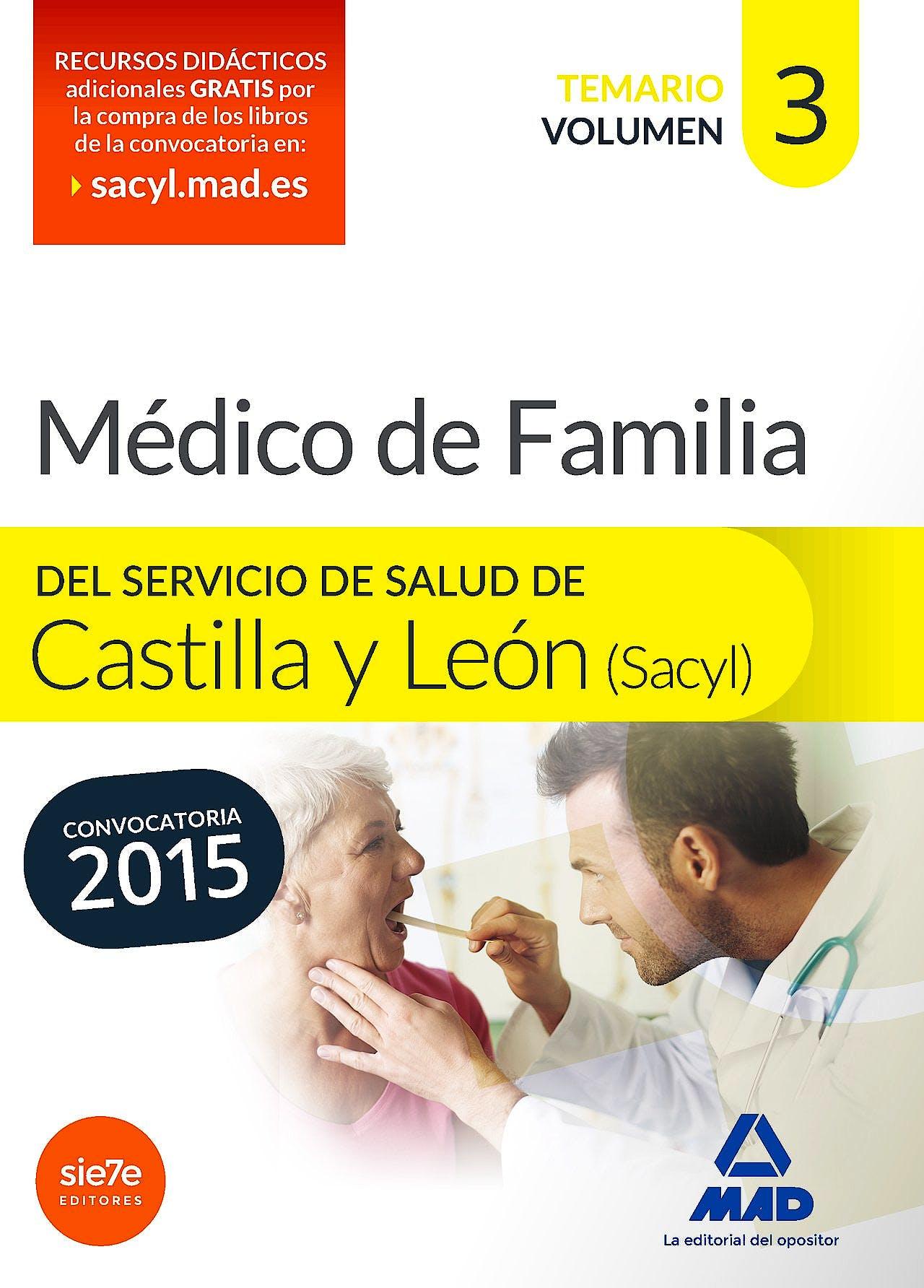 Portada del libro 9788490934098 Medico de Familia del Servicio de Salud de Castilla y Leon (Sacyl). Temario, Vol. 3