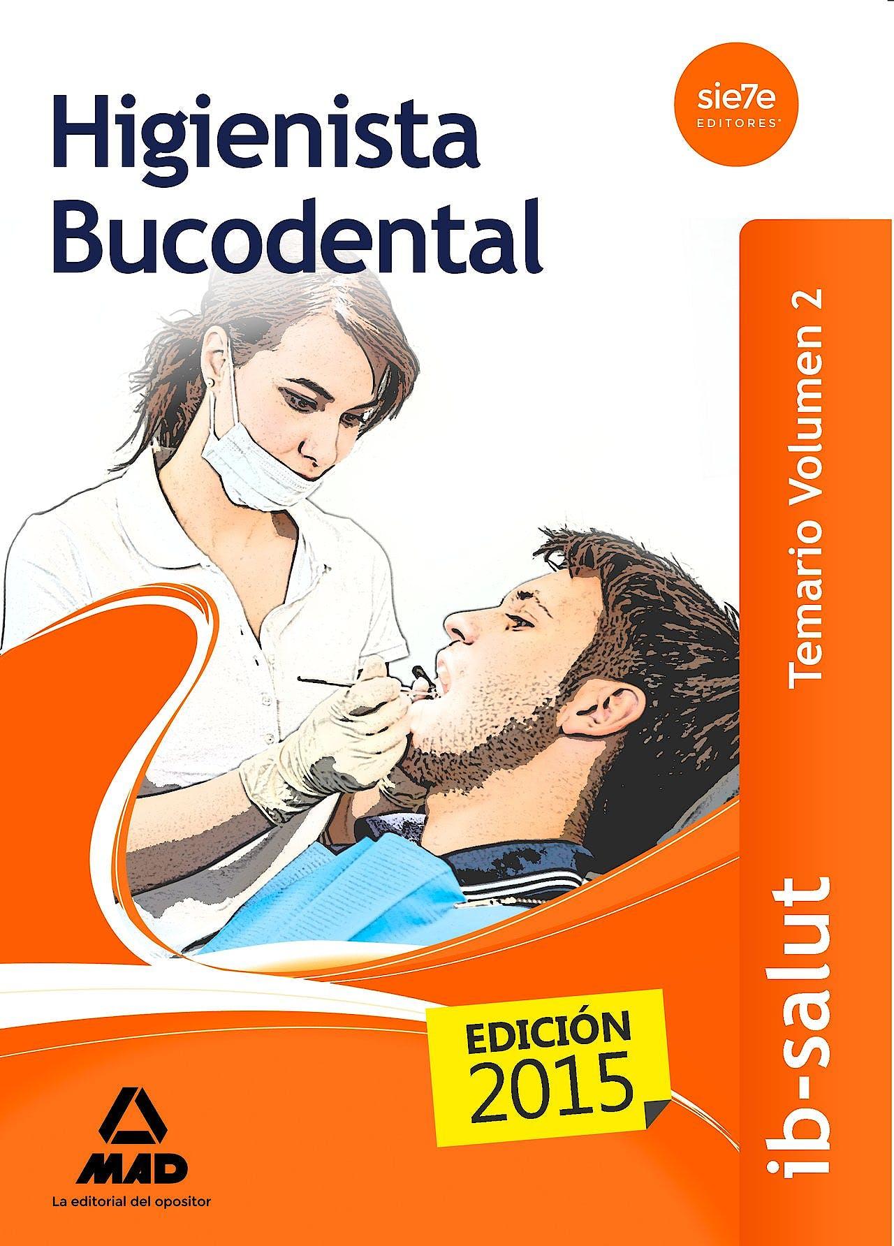 Portada del libro 9788490934517 Higienista Bucodental Servicio de Salud de las Illes Balears (Ib-Salut). Temario, Vol. 2