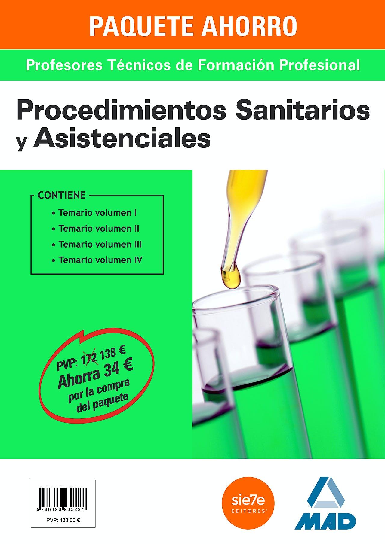 Portada del libro 9788490935224 Paquete Ahorro Cuerpo de Profesores Técnicos de Formación Profesional. Procedimientos Sanitarios y Asistenciales (Incluye Temarios I, II, III y IV)