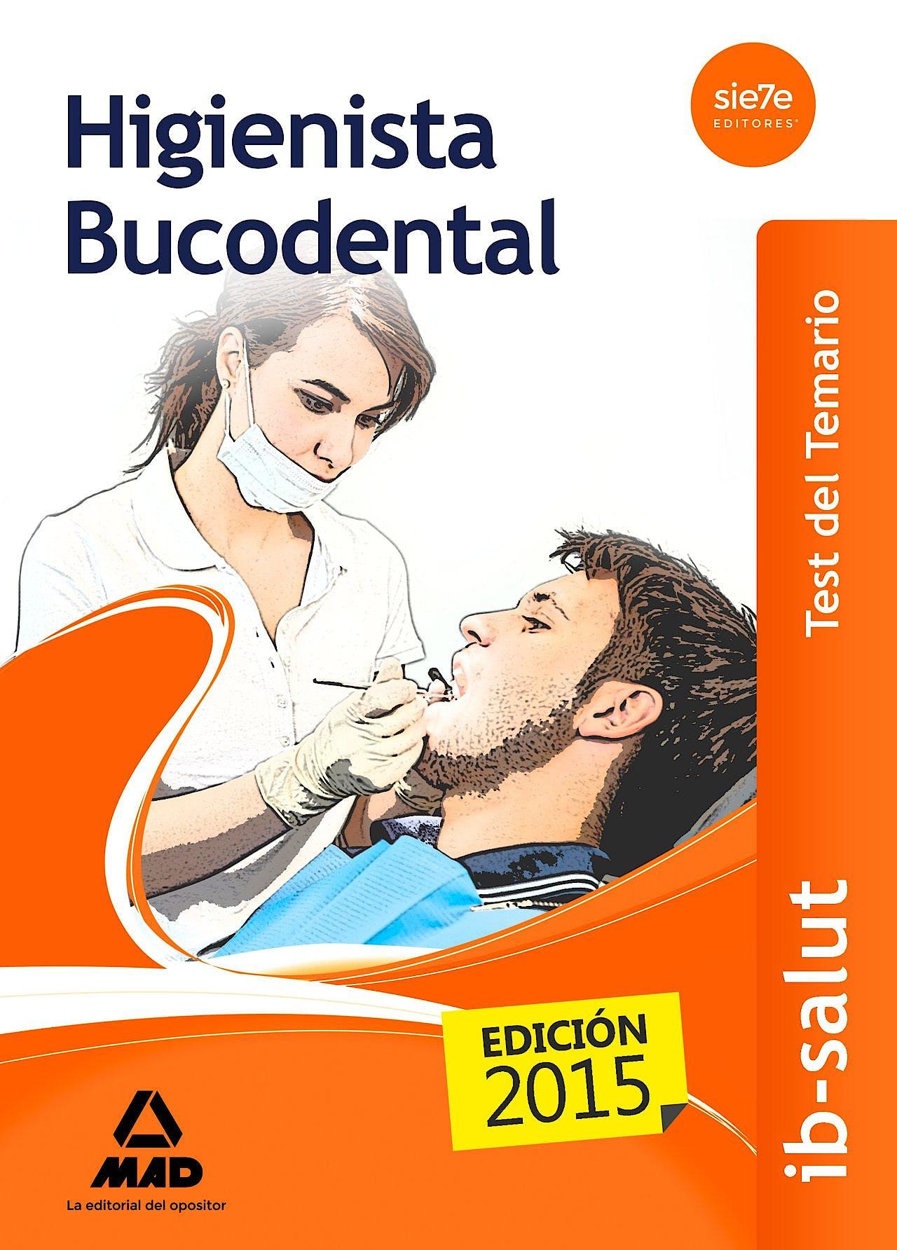 Portada del libro 9788490935309 Higienista Bucodental Servicio de Salud de las Illes Balears (Ib-Salut). Test del Temario