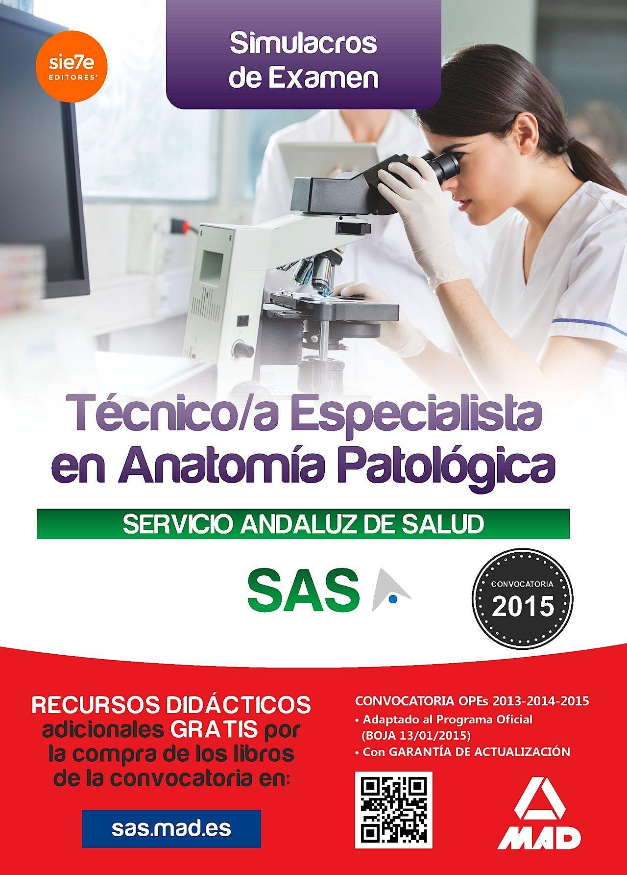 Portada del libro 9788490935514 Tecnico/a Especialista en Anatomia Patologica Servicio Andaluz de Salud (SAS). Simulacros de Examen
