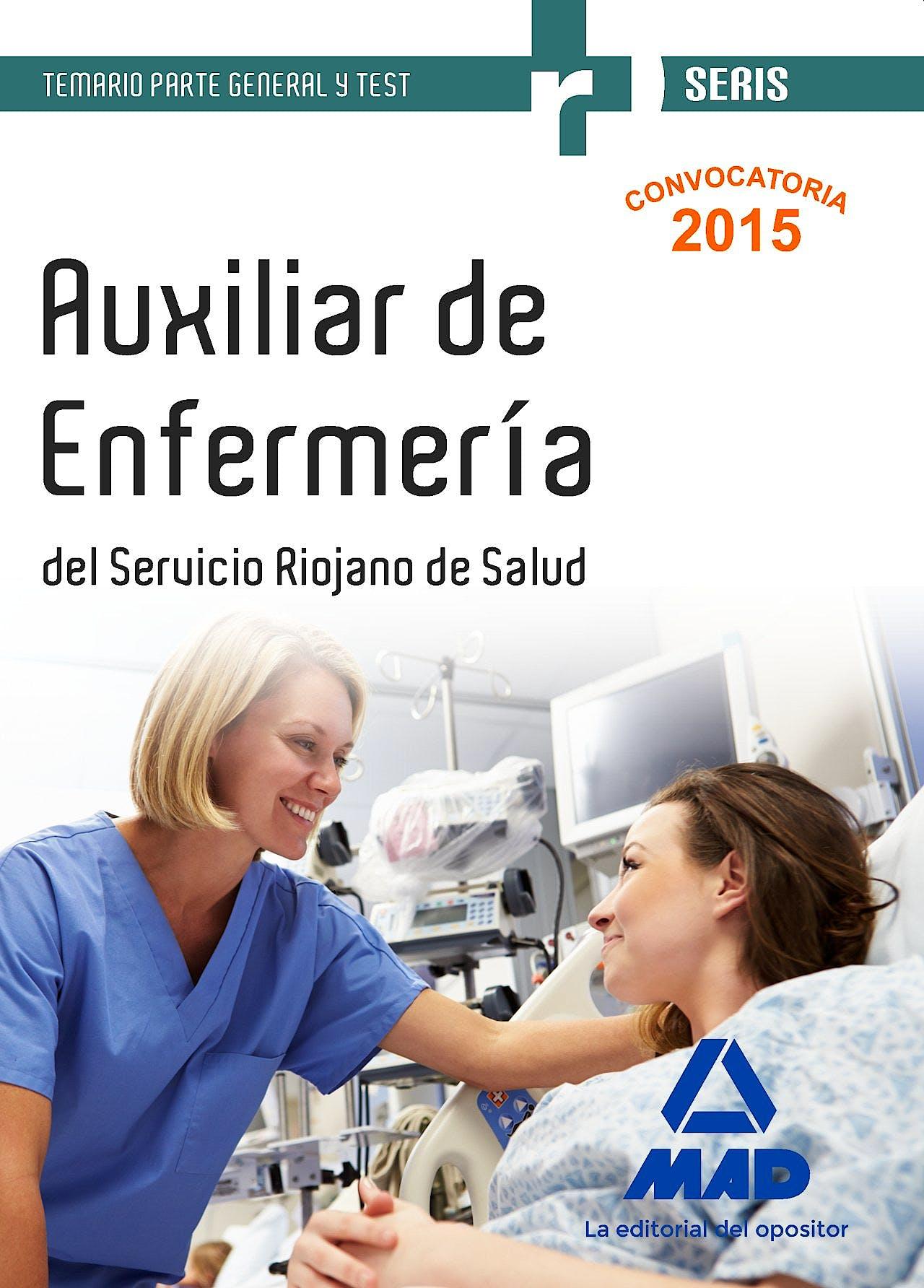 Portada del libro 9788490936085 Auxiliar de Enfermeria del Servicio Riojano de Salud. Temario Parte General y Test