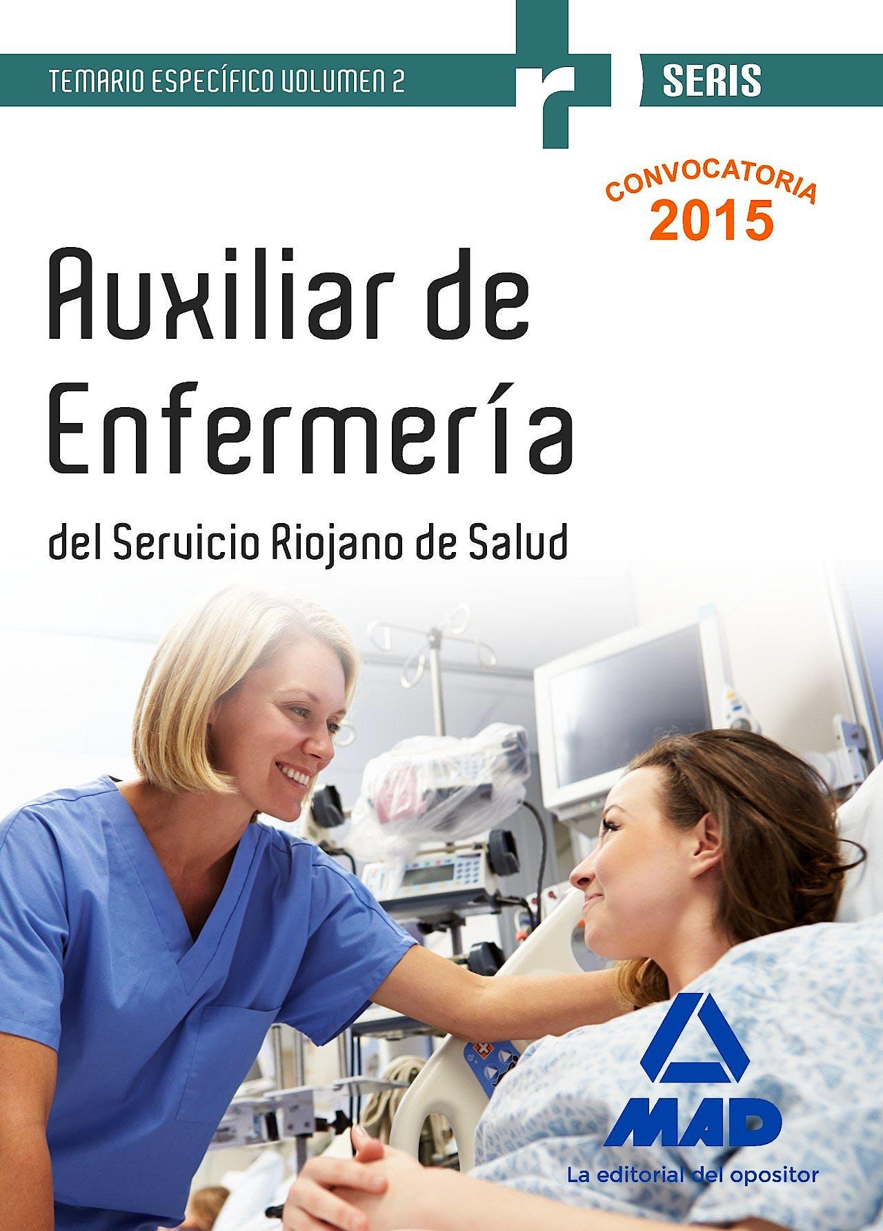 Portada del libro 9788490936221 Auxiliar de Enfermeria del Servicio Riojano de Salud. Temario Especifico, Vol. 2