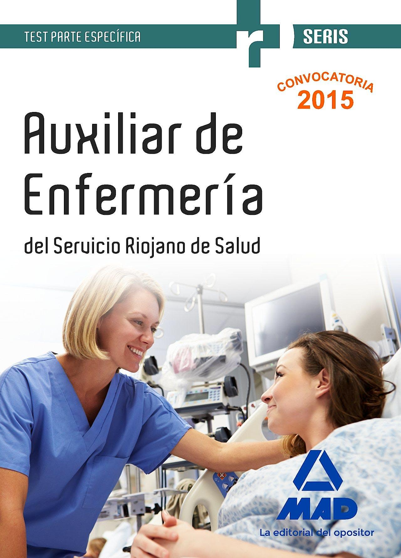 Portada del libro 9788490936245 Auxiliar de Enfermeria del Servicio Riojano de Salud. Test Parte Especifica