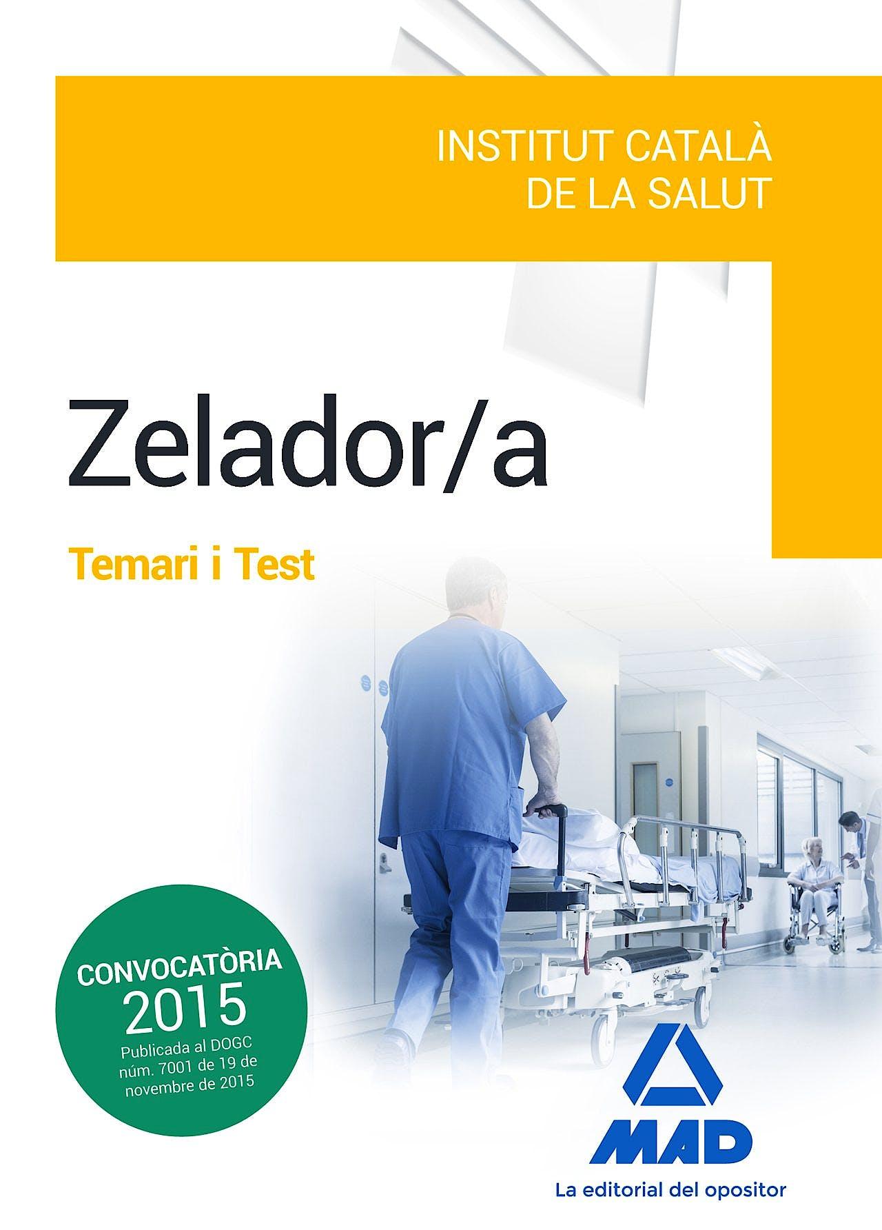 Portada del libro 9788490936542 Zelador/a Institut Catala de la Salut. Temari I Test