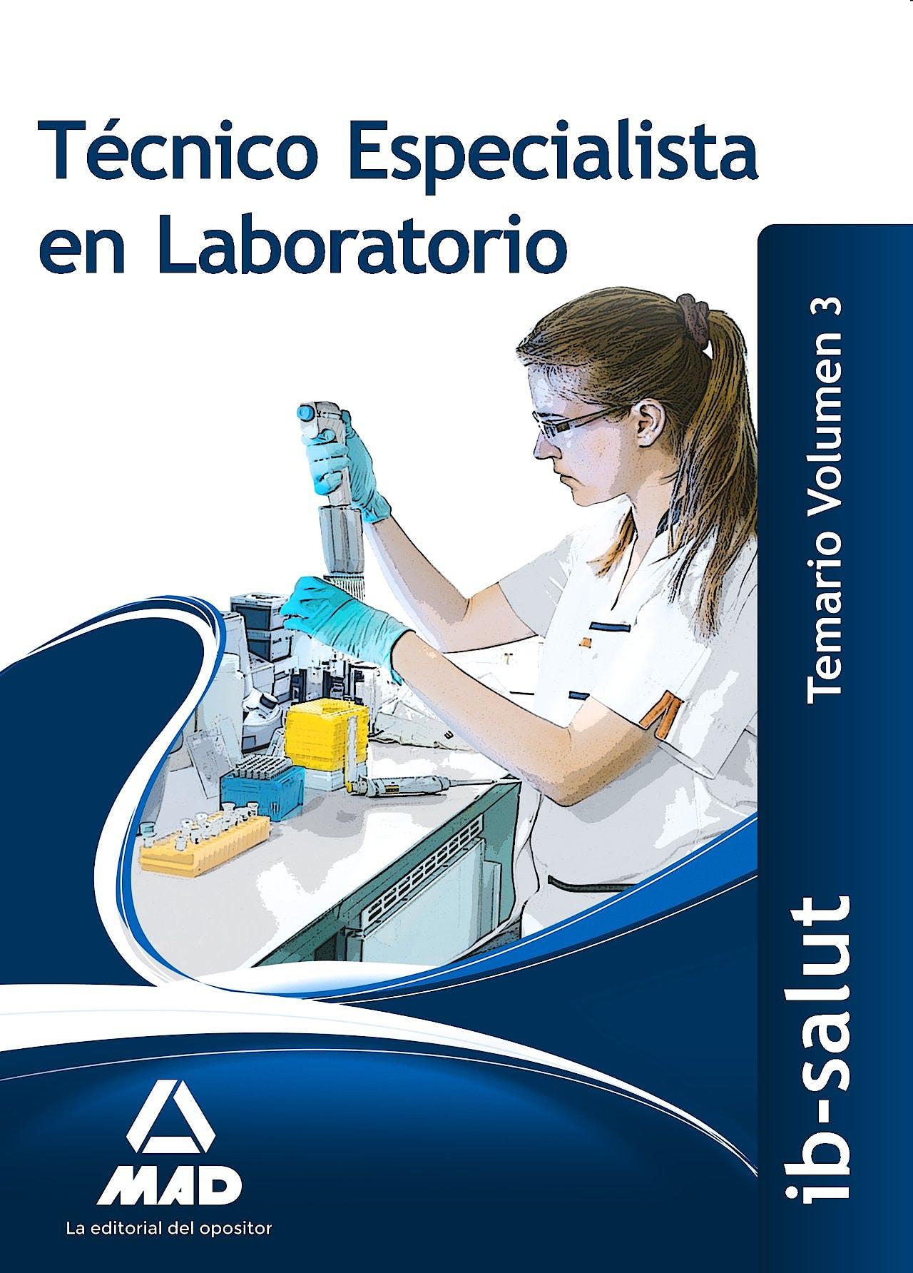 Portada del libro 9788490936832 Tecnico Especialista en Laboratorio Servicio de Salud de las Illes Balears (Ib-Salut). Temario, Vol. 3