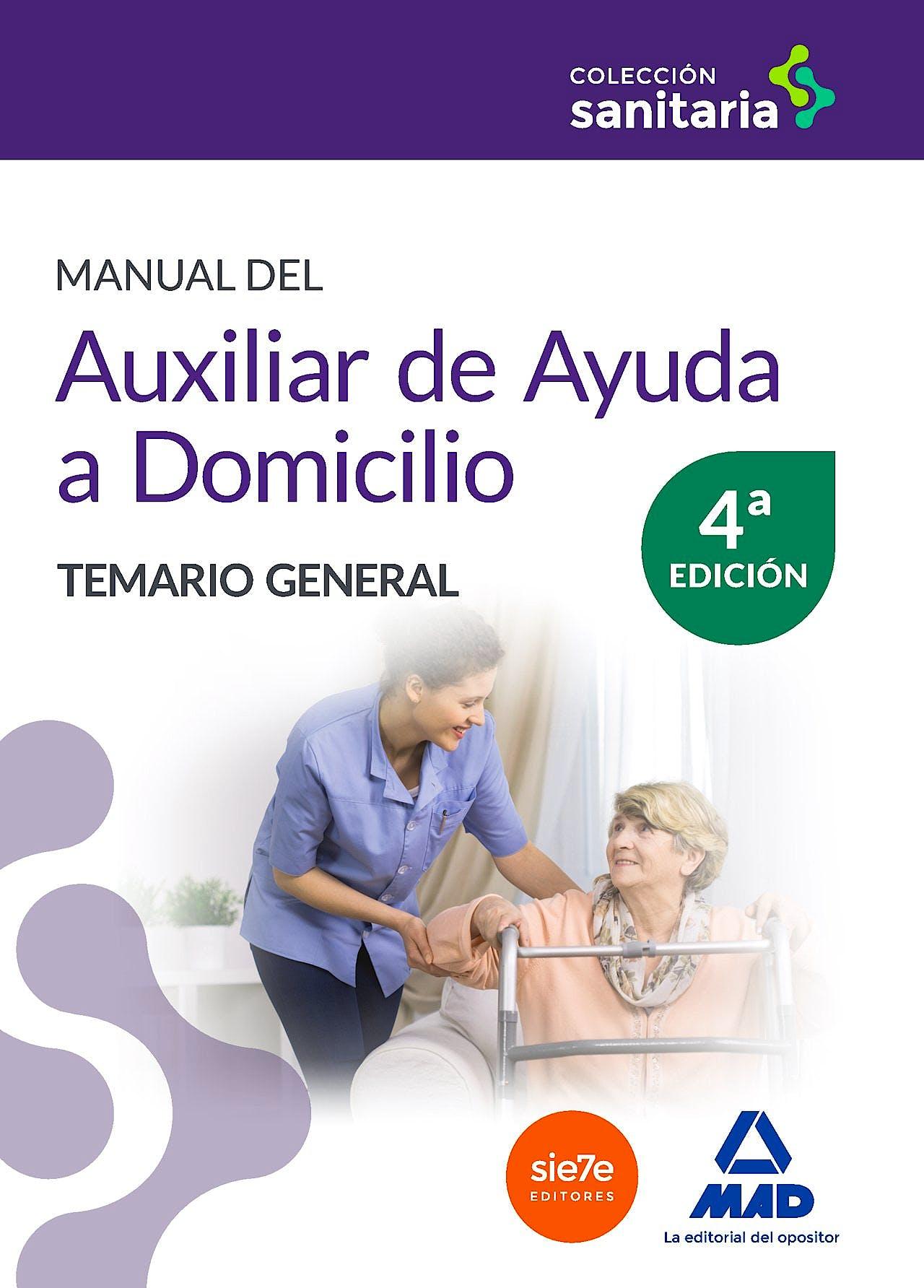 Portada del libro 9788490937419 Manual del Auxiliar de Ayuda a Domicilio. Temario General