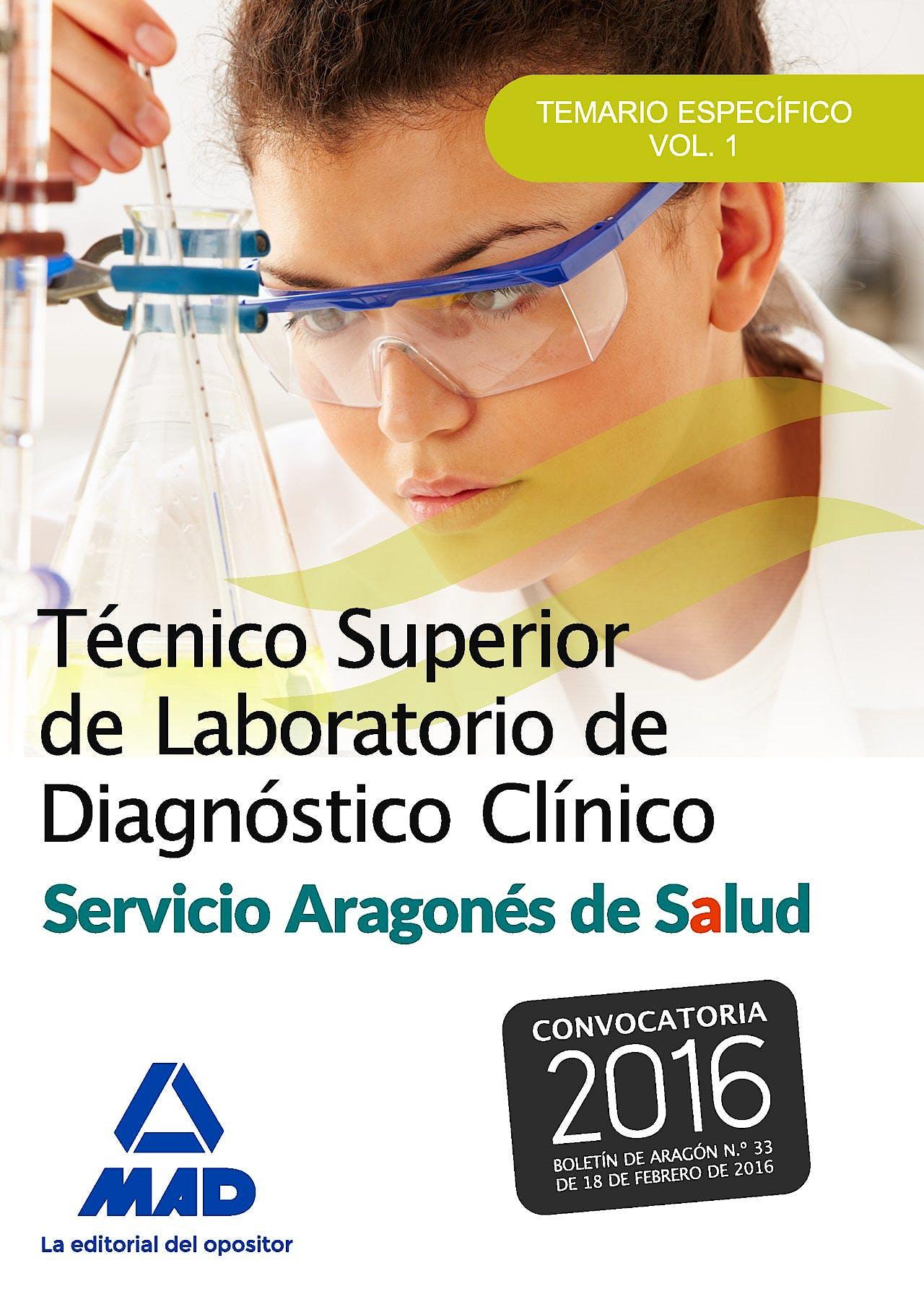Portada del libro 9788490937617 Técnico Superior de Laboratorio de Diagnóstico Clínico. Servicio Aragonés de Salud. Temario Específico, Vol. 1