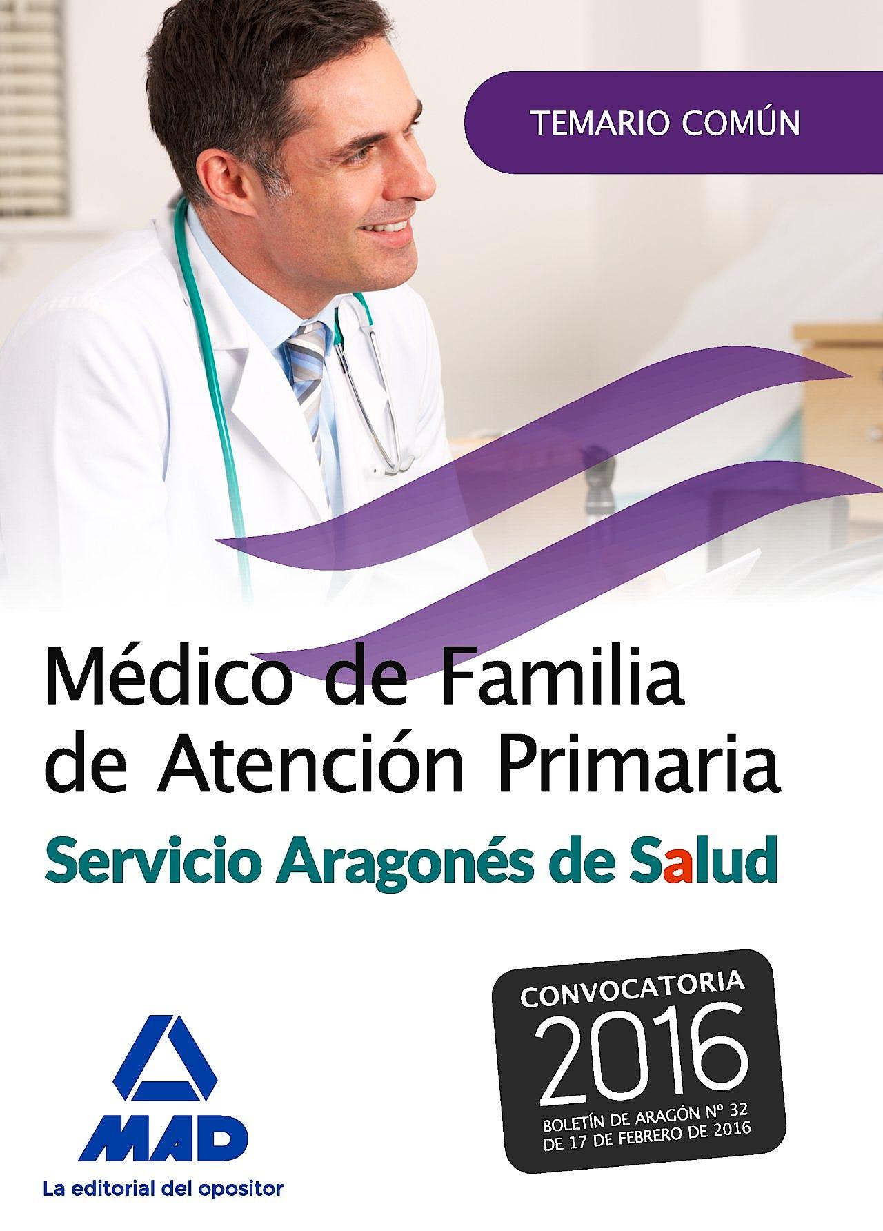 Portada del libro 9788490937778 Médico de Familia de Atención Primaria del Servicio Aragonés de Salud. Temario Común