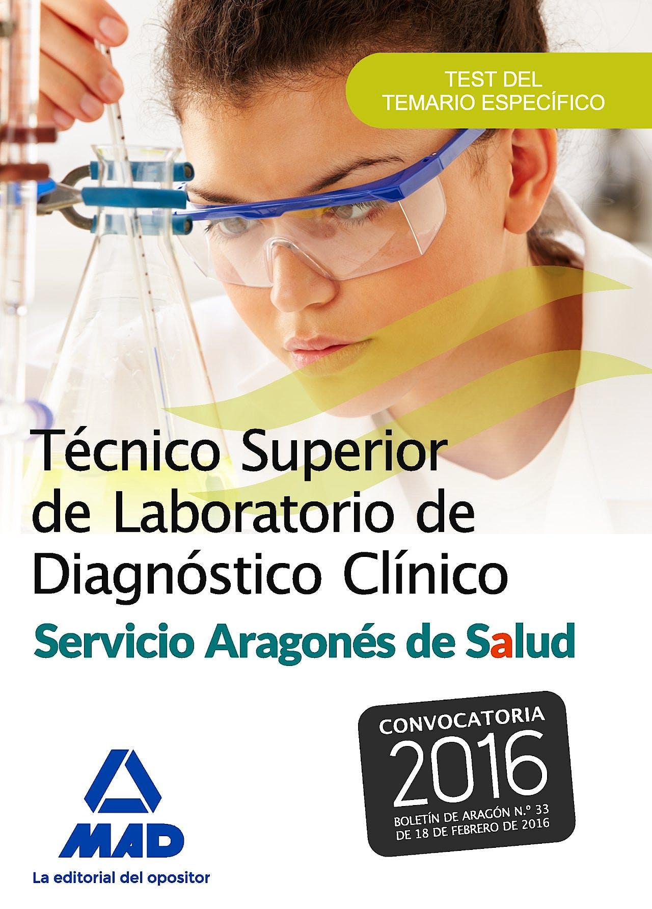 Portada del libro 9788490938515 Técnico Superior de Laboratorio de Diagnóstico Clínico. Servicio Aragonés de Salud. Test Específico