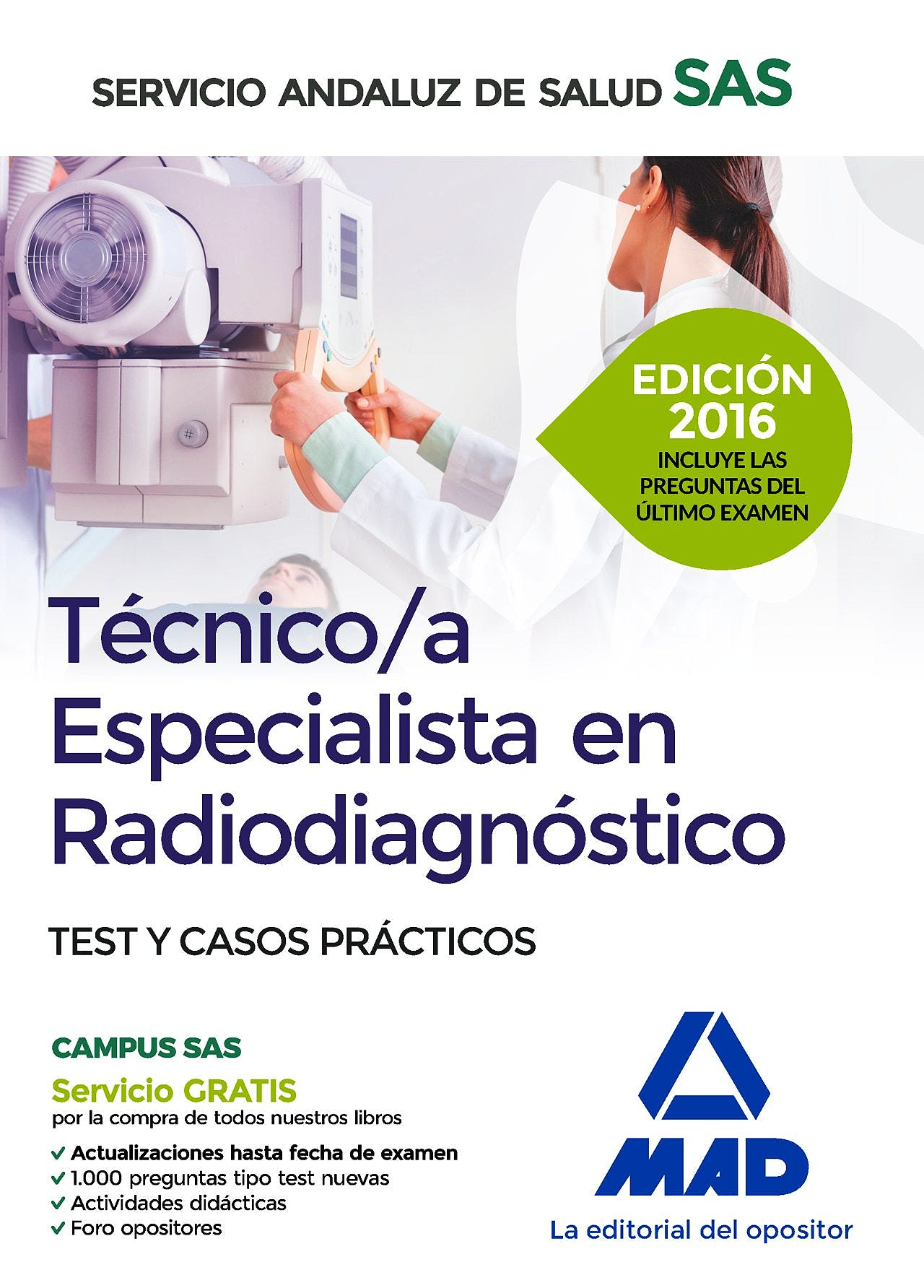 Portada del libro 9788490939529 Tecnico/a Especialista en Radiodiagnostico Servicio Andaluz de Salud (Sas). Test y Casos Practicos