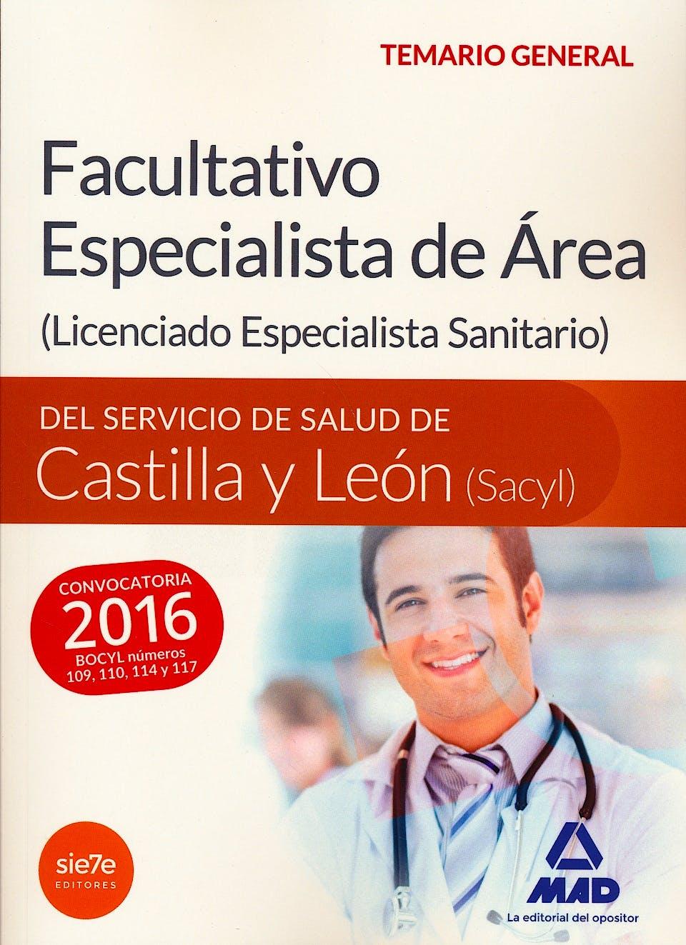 Portada del libro 9788490939604 Facultativo Especialista de Area del Servicio de Salud de Castilla y Leon (Sacyl). Temario General
