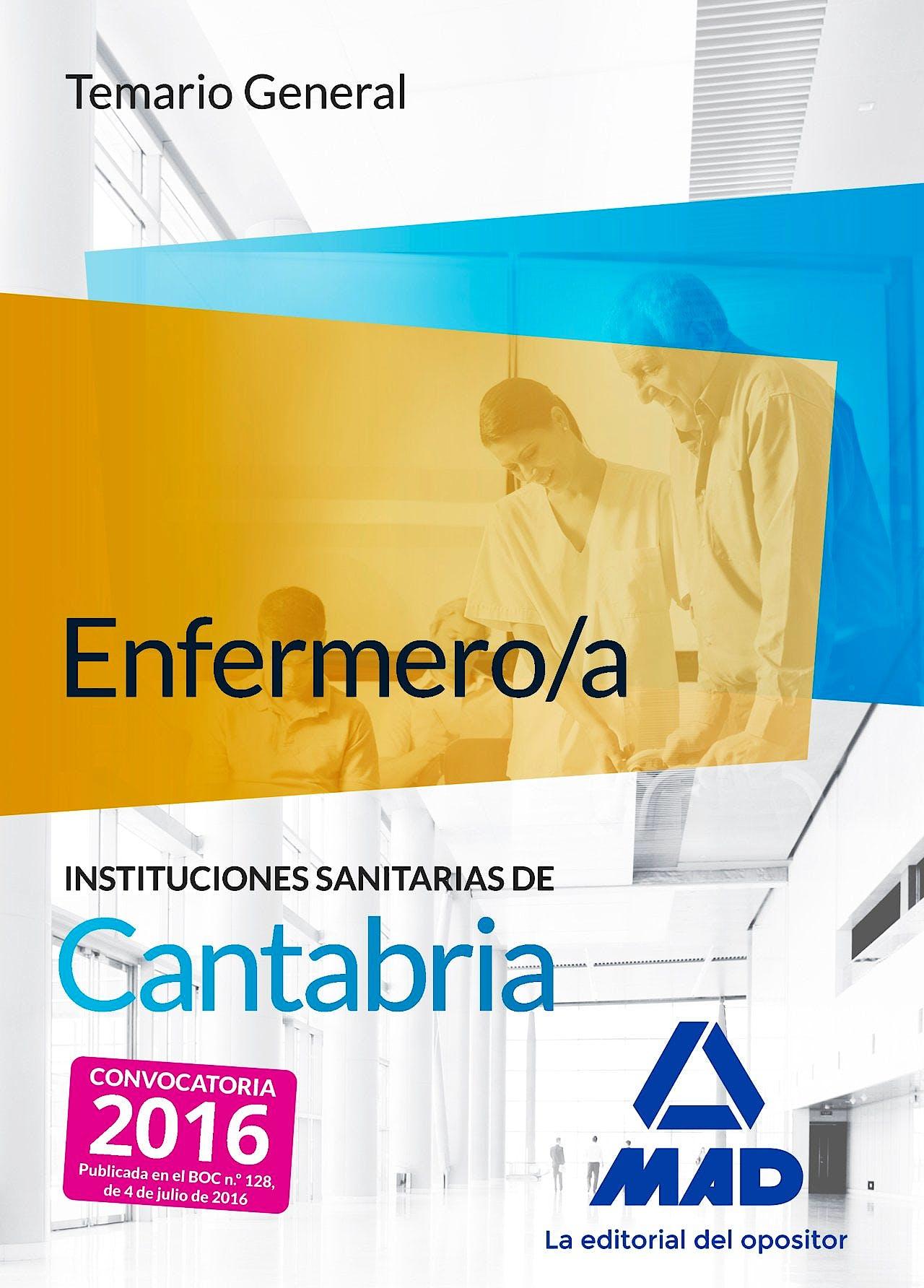 Portada del libro 9788490939925 Emfermero/a Instituciones Sanitarias de Cantabria. Temario General