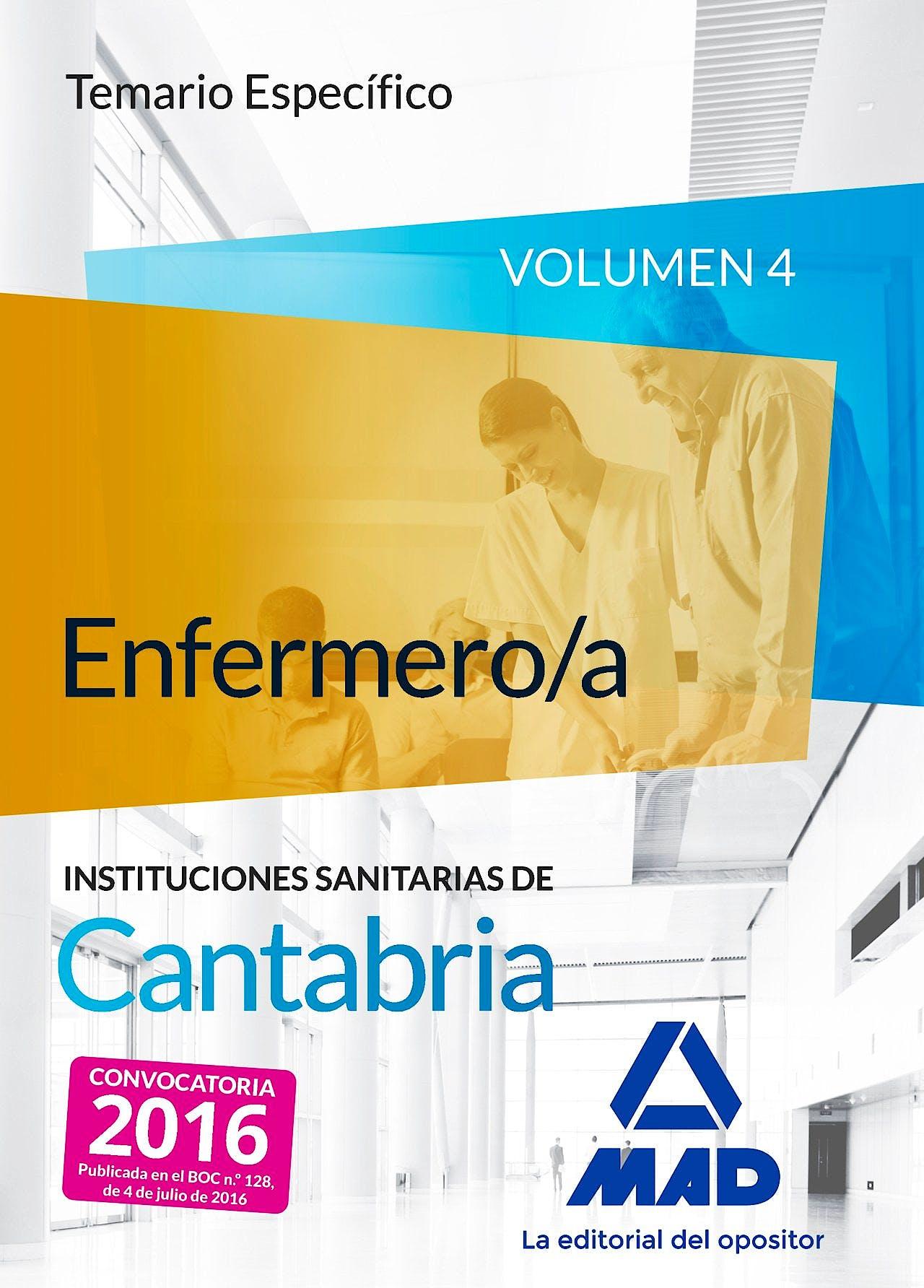 Portada del libro 9788490939963 Enfermero/a Instituciones Sanitarias de Cantabria. Temario Especifico, Vol. 4