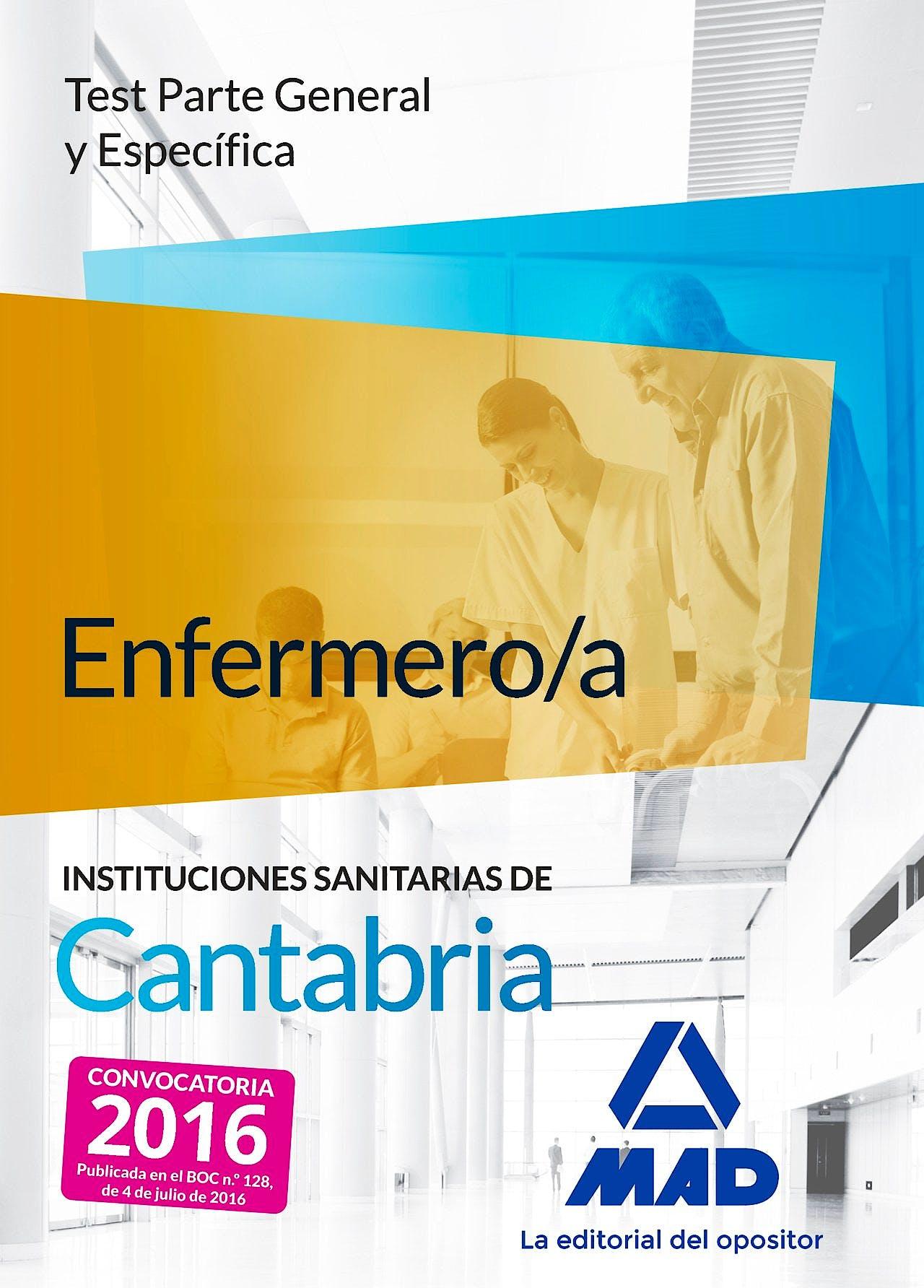 Portada del libro 9788490939987 Enfermero/a Instituciones Sanitarias de Cantabria. Test Parte General y Especifica