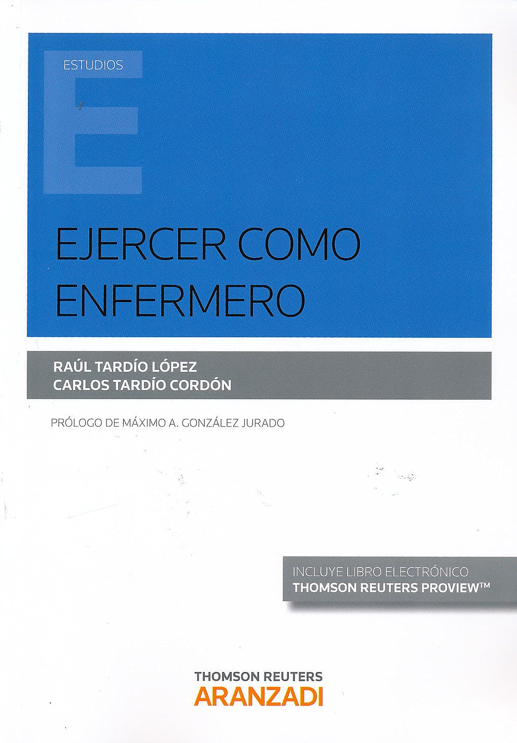 Portada del libro 9788490982389 Ejercer como Enfermero