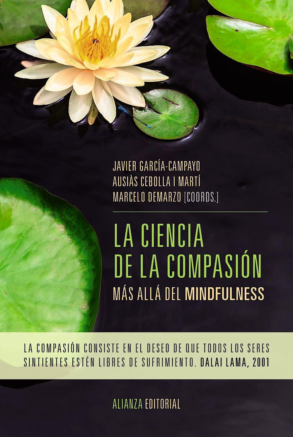 Portada del libro 9788491043881 La Ciencia de la Compasión. Más Allá del Mindfulness