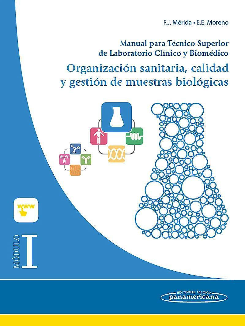 Portada del libro 9788491100003 Manual para Tecnico Superior de Laboratorio Clinico y Biomedico, Modulo I: Organizacion Sanitaria, Calidad y Gestion de Muestras Biologicas