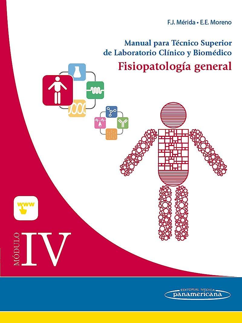 Portada del libro 9788491100034 Manual para Tecnico Superior de Laboratorio Clinico y Biomedico, Modulo Iv: Fisiopatologia General