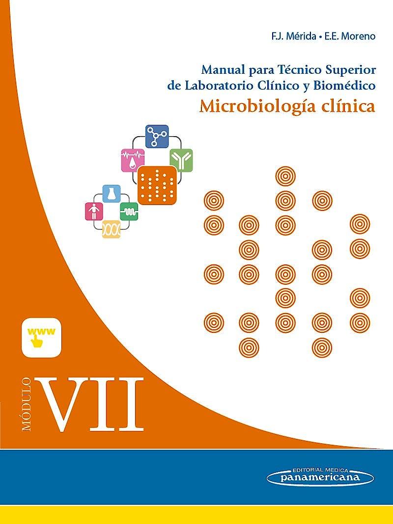 Portada del libro 9788491100065 Manual para Técnico Superior de Laboratorio Clínico y Biomédico, Modulo VII: Microbiología Clínica
