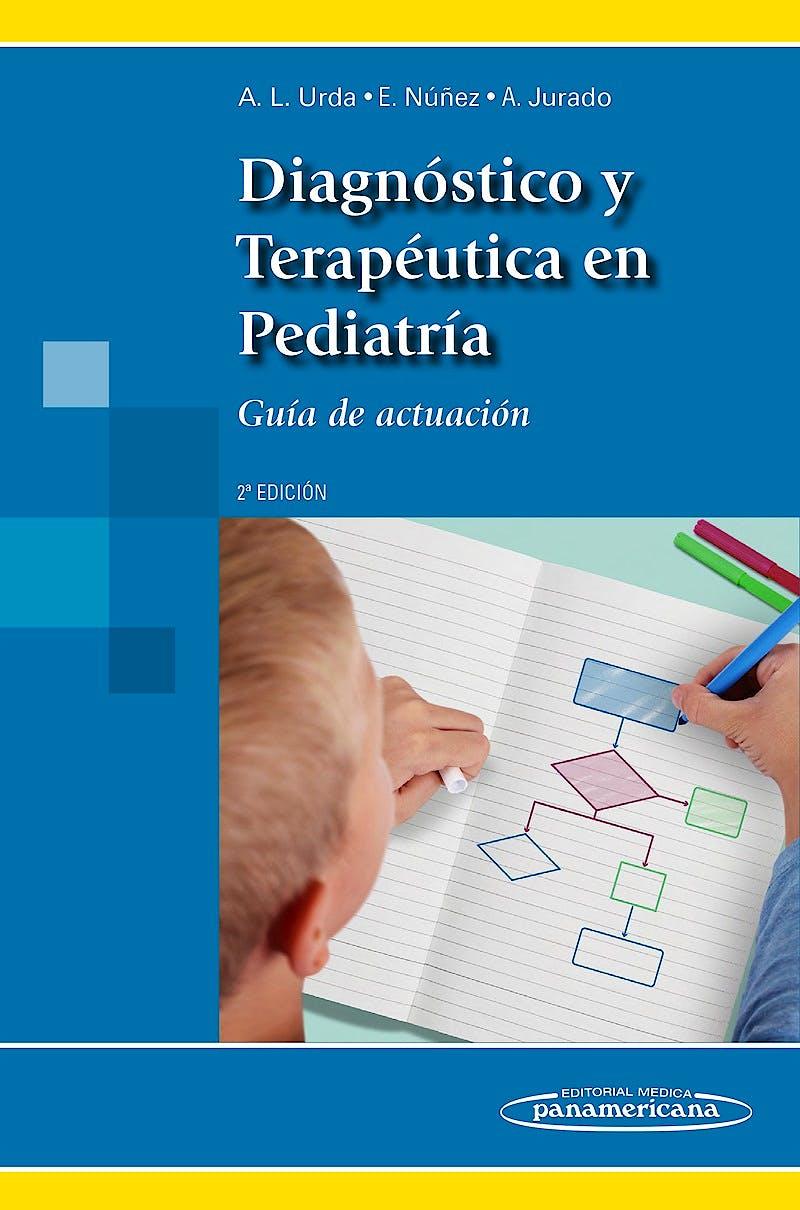 Portada del libro 9788491100188 Diagnóstico y Terapéutica en Pediatría. Guía de Actuación
