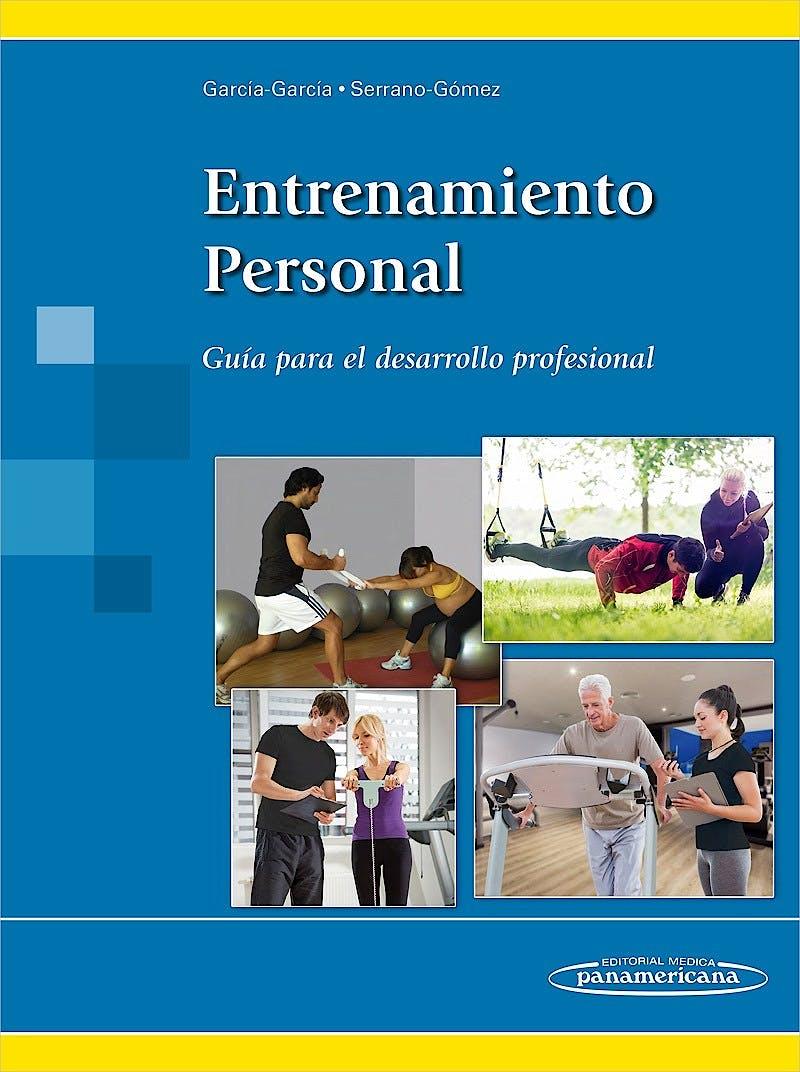 Portada del libro 9788491100423 Entrenamiento Personal. Guía para el Desarrollo Profesional
