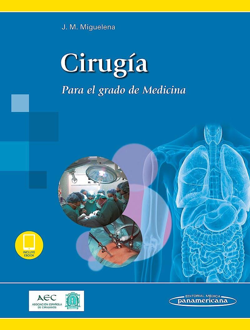 Portada del libro 9788491100591 Cirugía. Para el Grado de Medicina (Incluye E-Book)