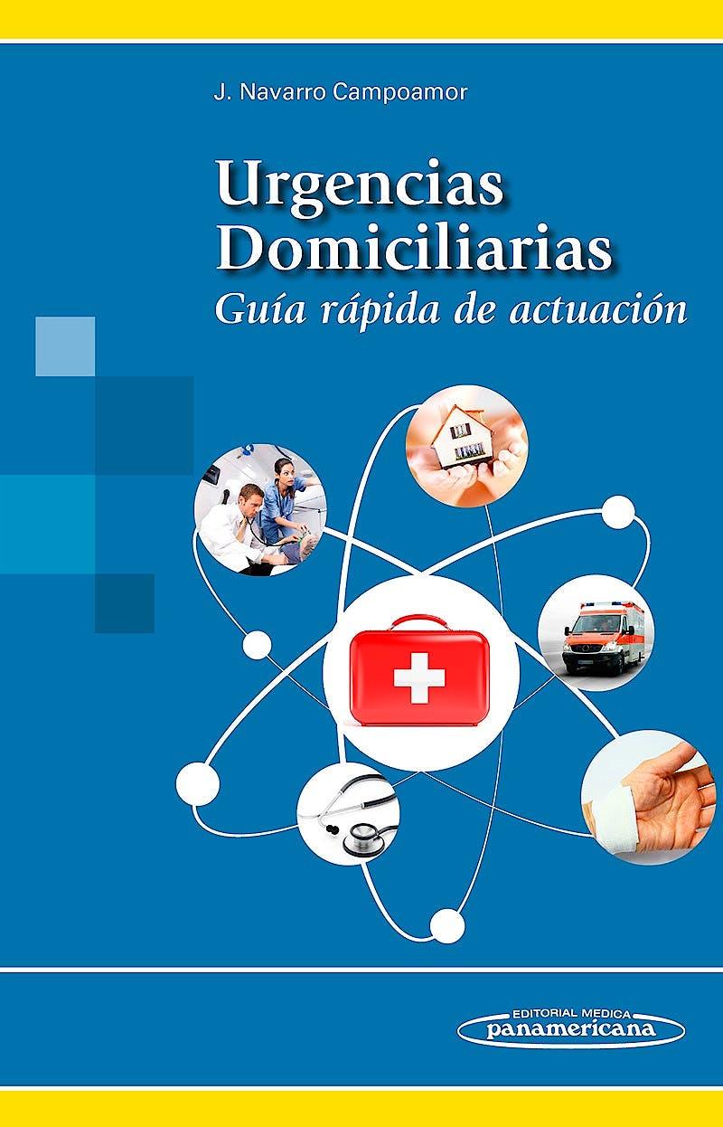 Portada del libro 9788491100645 Urgencias Domiciliarias. Guía Rápida de Actuación