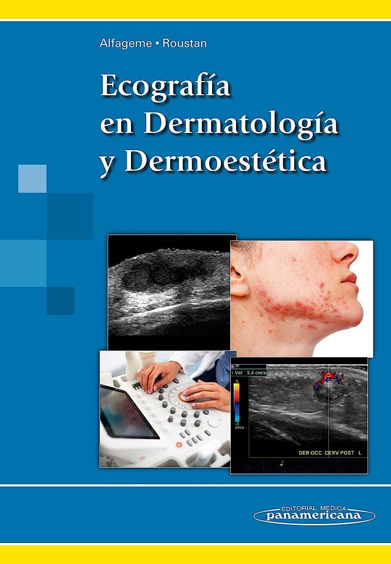 Portada del libro 9788491100669 Ecografía en Dermatología y Dermoestética
