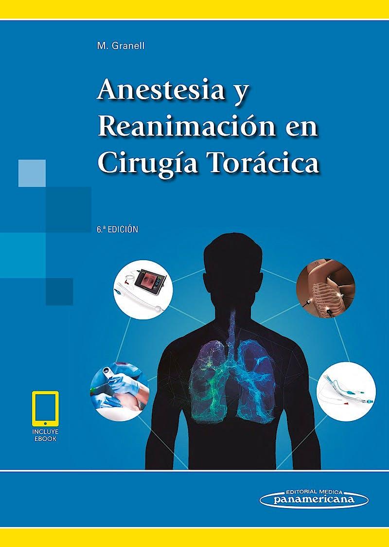 Portada del libro 9788491101499 Anestesia y Reanimación en Cirugía Torácica (Incluye E-Book)