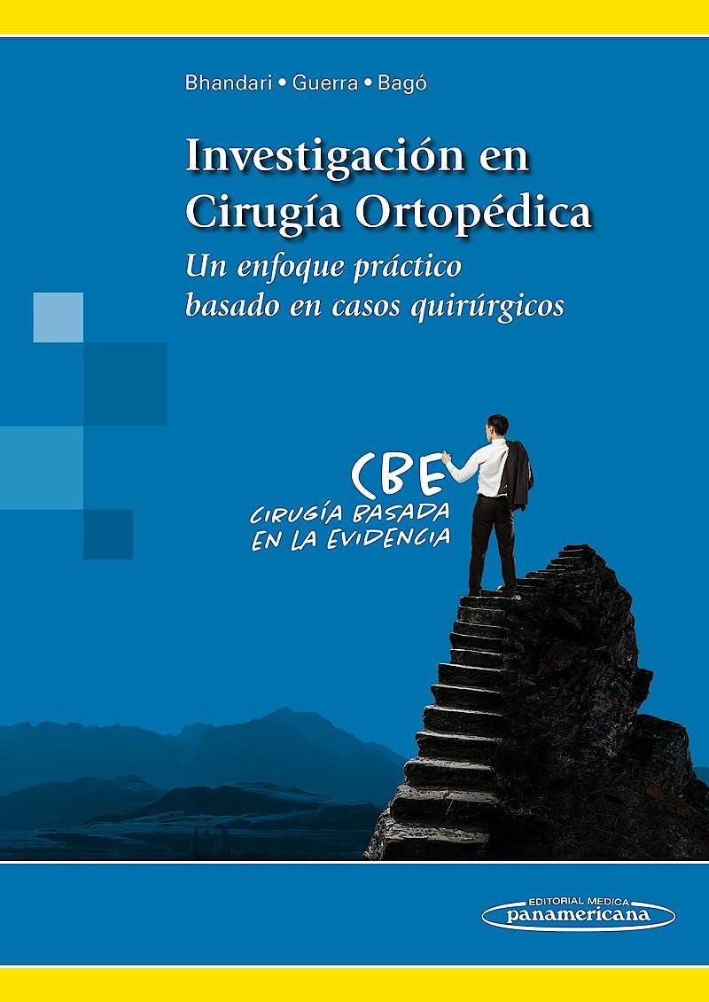 Portada del libro 9788491101550 Investigación en Cirugía Ortopédica. Un Enfoque Práctico Basado en Casos Quirúrgicos