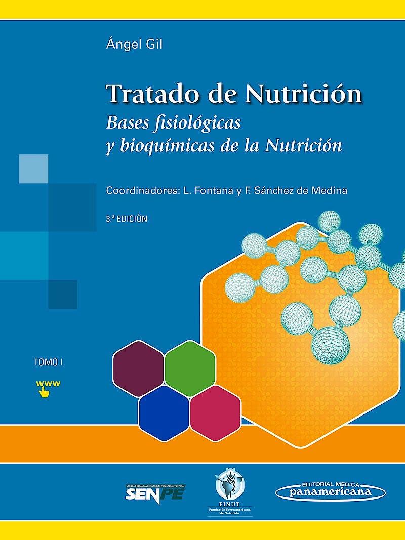 Portada del libro 9788491101901 Tratado de Nutrición, Tomo 1: Bases Fisiológicas y Bioquímicas de la Nutrición