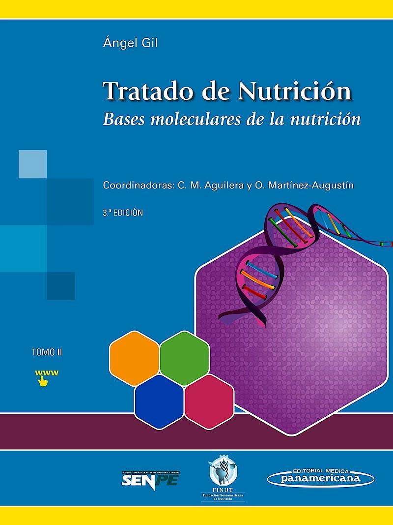 Portada del libro 9788491101918 Tratado de Nutrición, Tomo 2: Bases Moleculares de la Nutrición