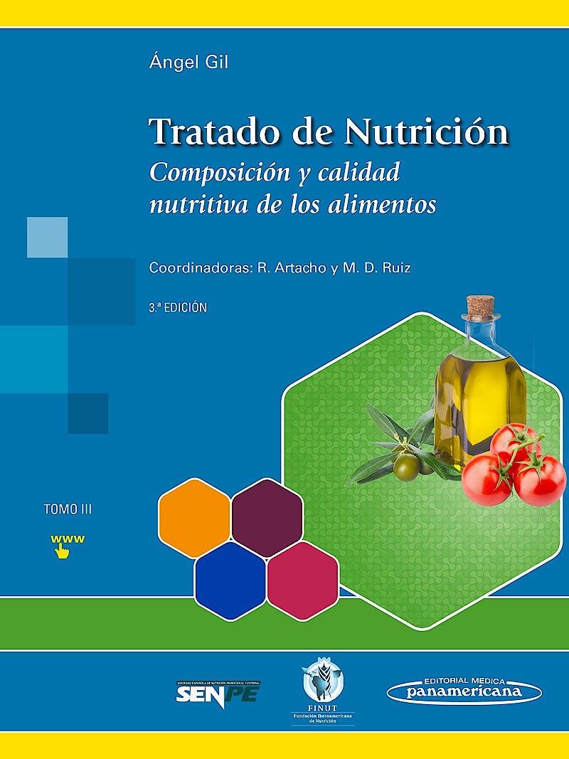 Portada del libro 9788491101925 Tratado de Nutrición, Tomo 3: Composición y Calidad Nutritiva de los Alimentos