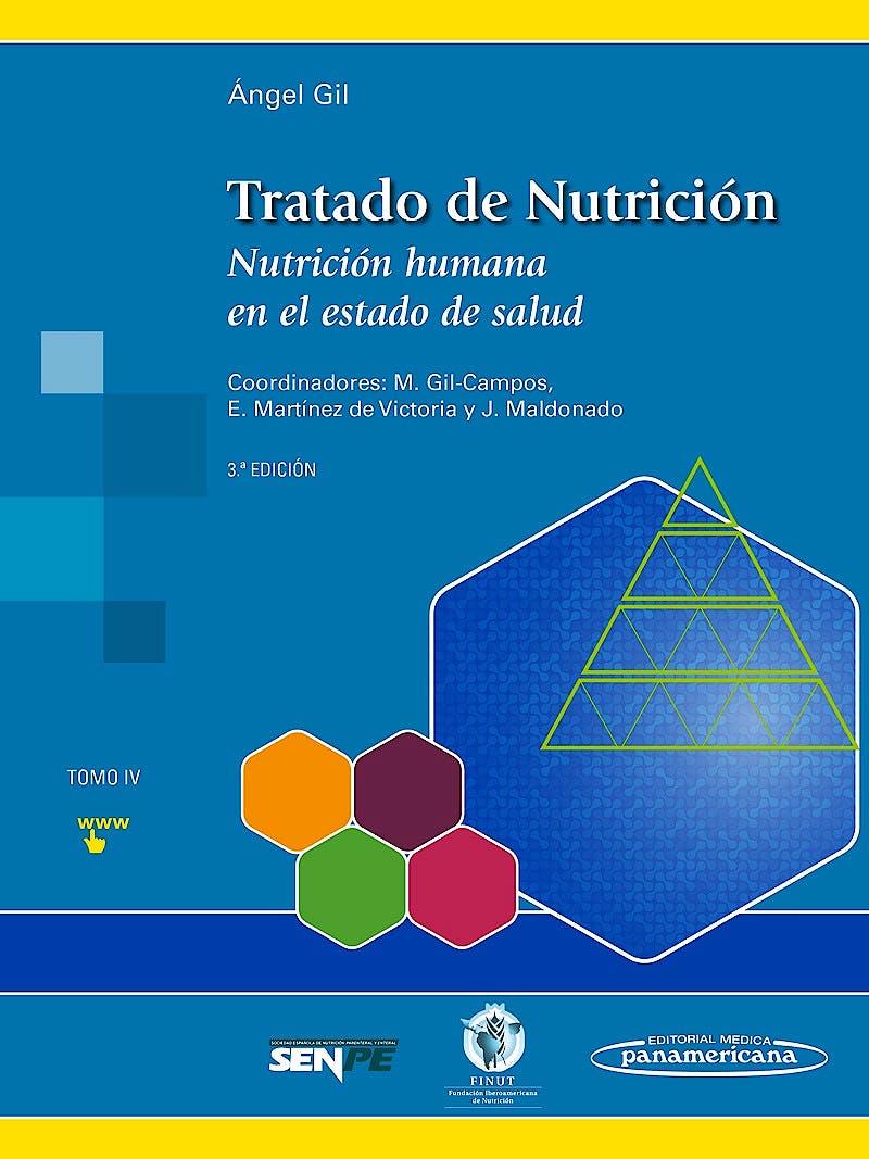 Portada del libro 9788491101932 Tratado de Nutrición, Tomo 4: Nutrición Humana en el Estado de la Salud