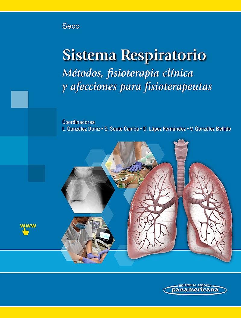 Portada del libro 9788491102038 Sistema Respiratorio. Métodos, Fisioterapia Clínica y Afecciones para Fisioterapeutas