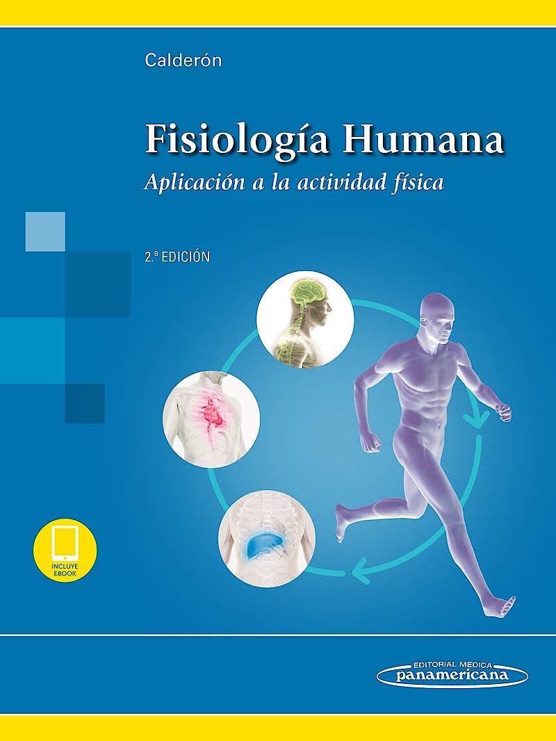Portada del libro 9788491102045 Fisiología Humana. Aplicación a la Actividad Física (Incluye E-Book)