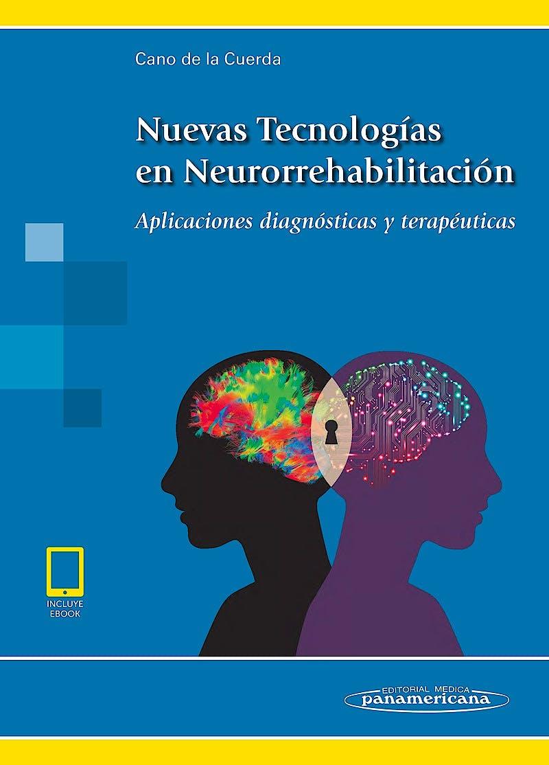 Portada del libro 9788491102397 Nuevas Tecnologías en Neurorrehabilitación. Aplicaciones Diagnósticas y Terapéuticas