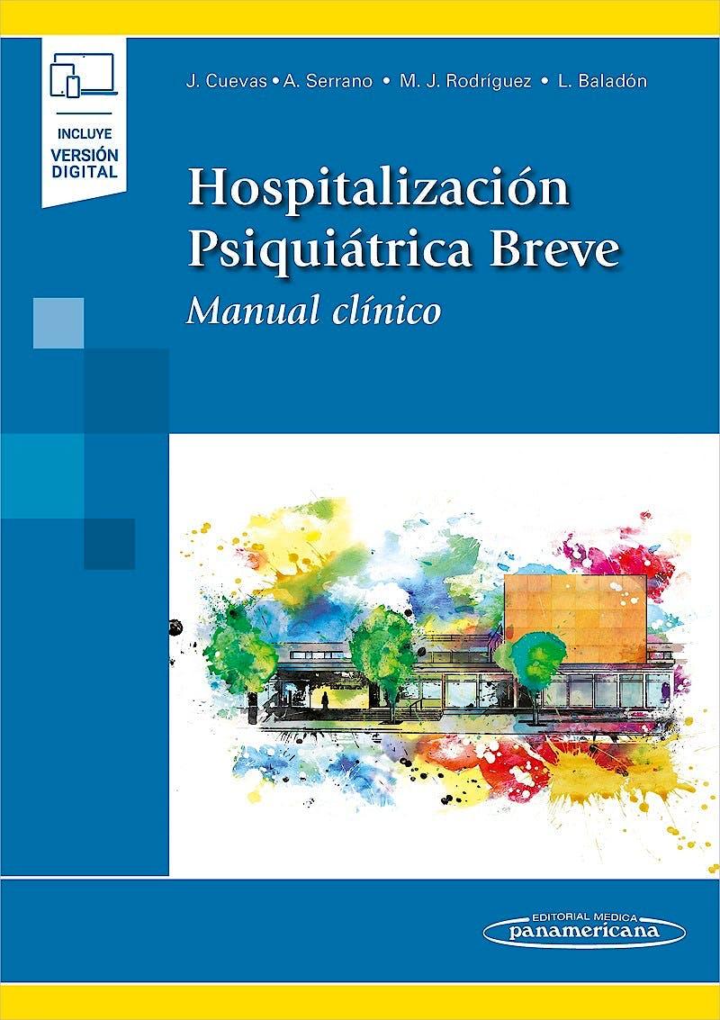 Portada del libro 9788491102465 Hospitalización Psiquiátrica Breve. Manual Clínico (Incluye Versión Digital)